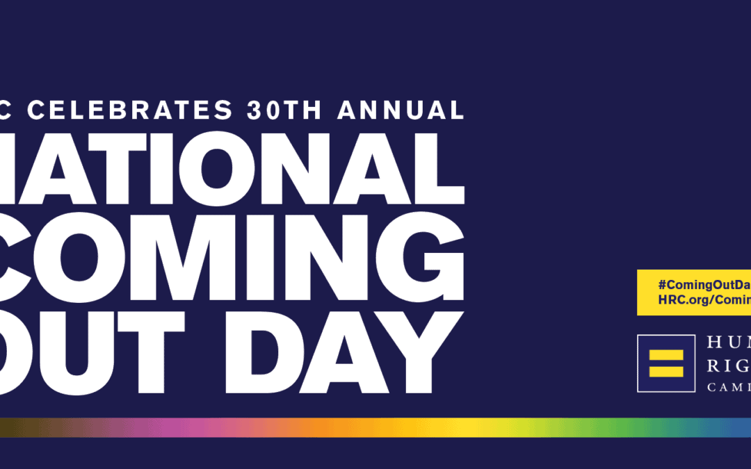 Happy National Coming Out Day–from HCCA!